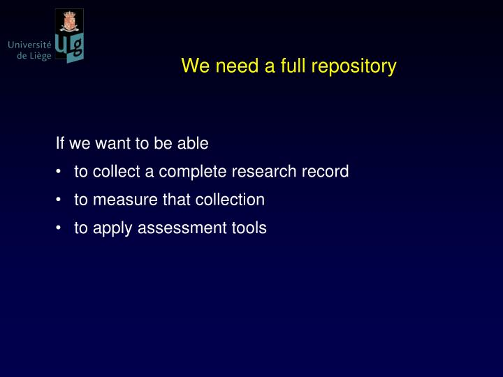 We need a full repository