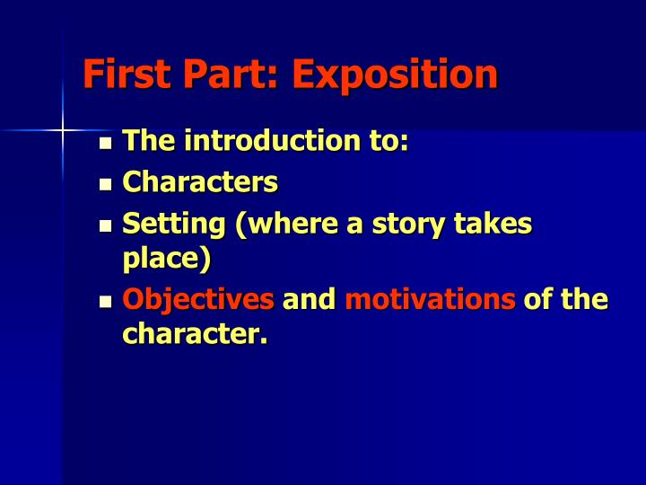First Part: Exposition