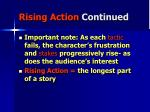 rising action continued
