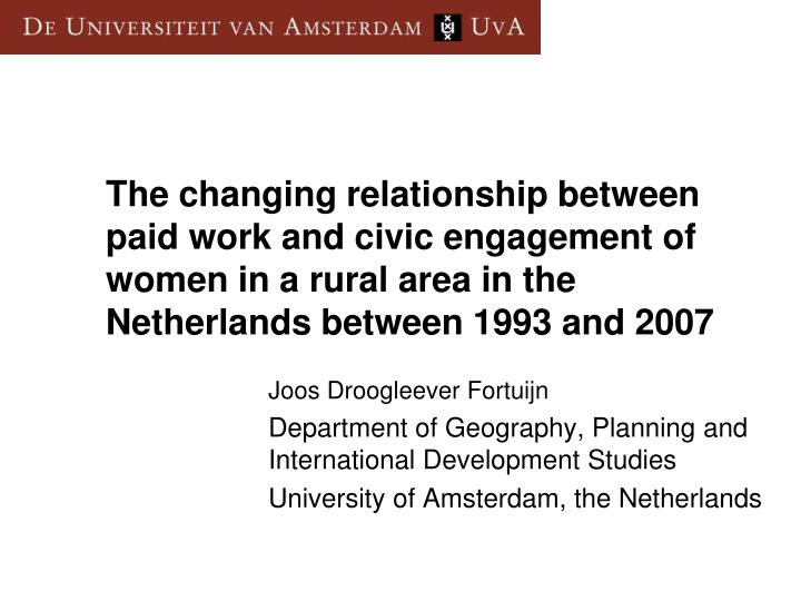 The changing relationship between paid work and civic engagement of women in a rural area in the Netherlands between 1993 and 2007