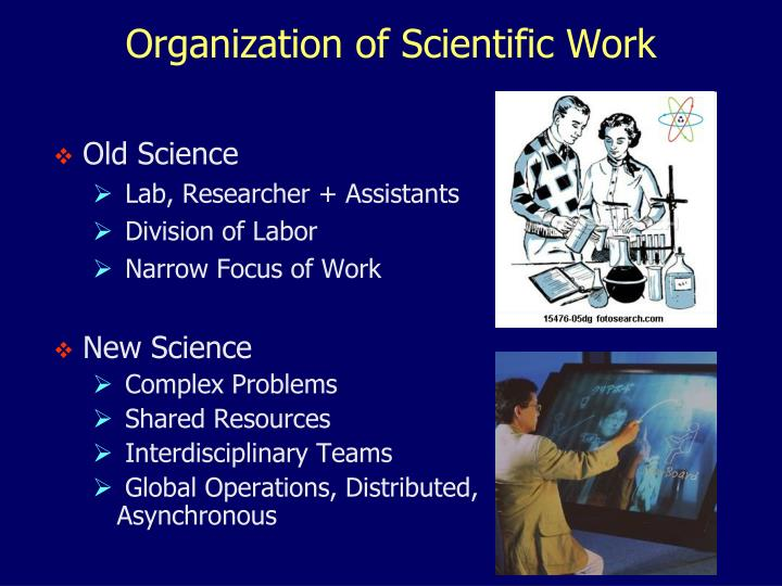 Organization of Scientific Work