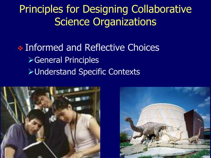 Principles for Designing Collaborative Science Organizations