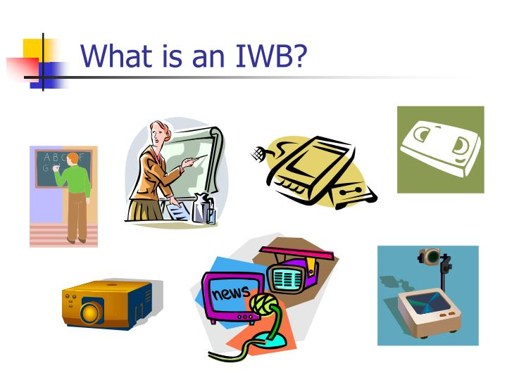 What is an IWB?