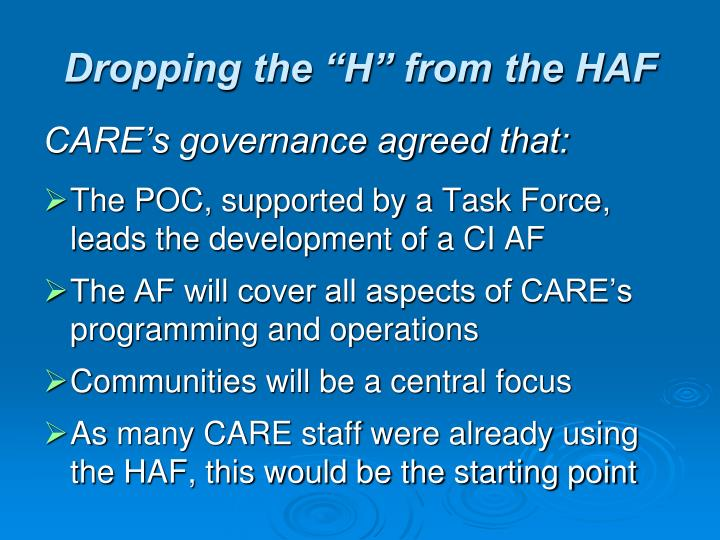 """Dropping the """"H"""" from the HAF"""