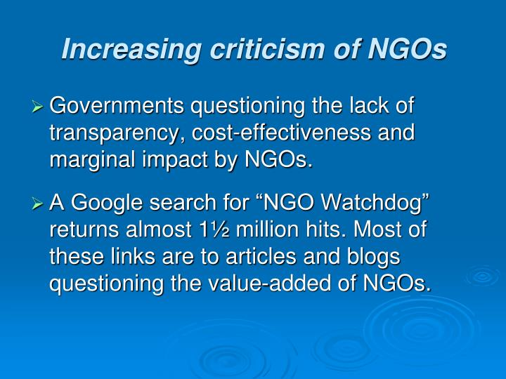 Increasing criticism of NGOs