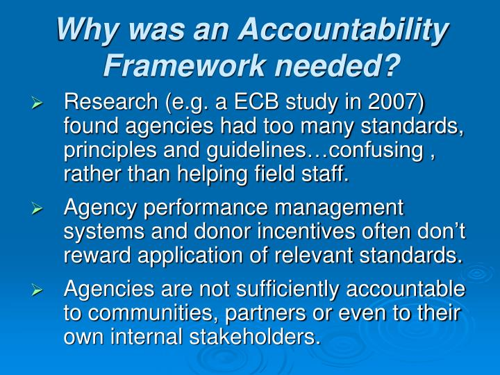 Why was an Accountability Framework needed?