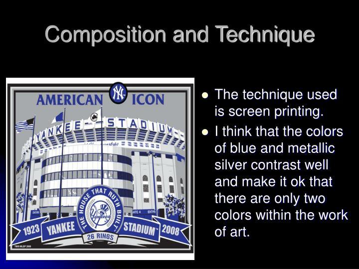 Composition and Technique