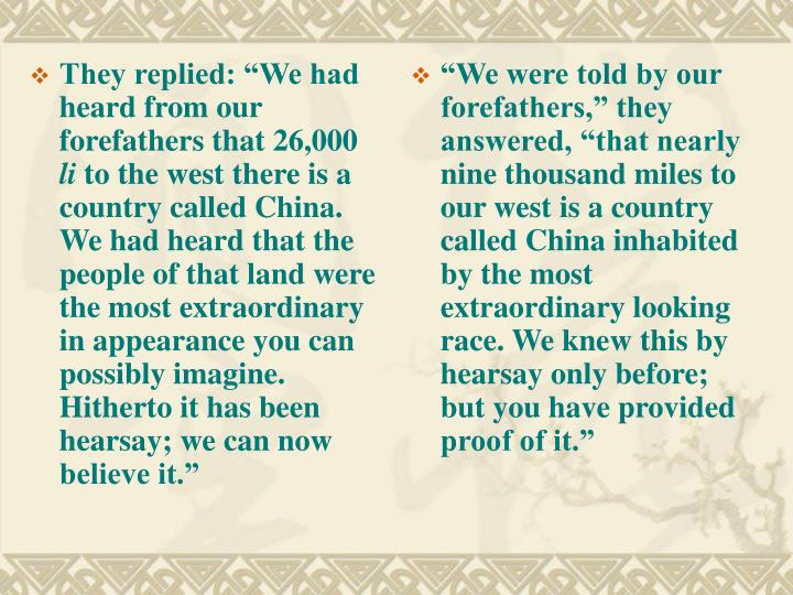 "They replied: ""We had heard from our forefathers that 26,000"