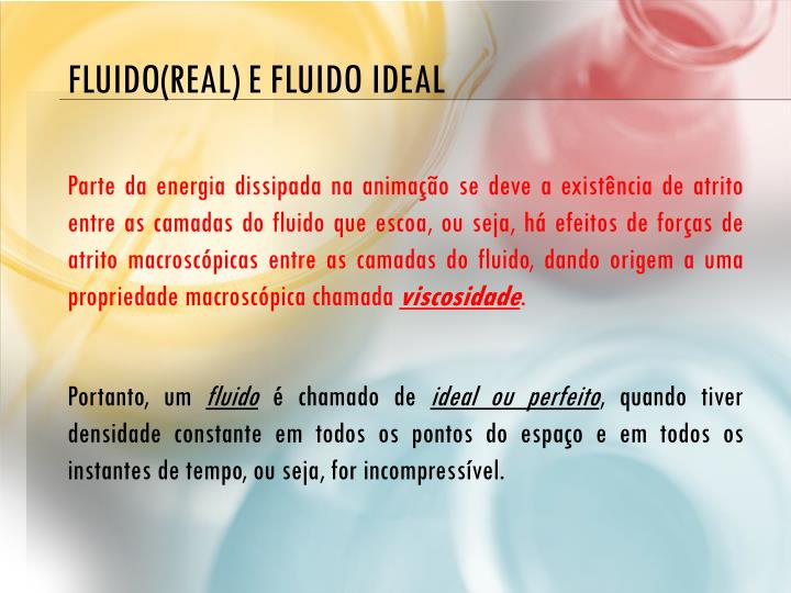 Fluido(real) e fluido ideal