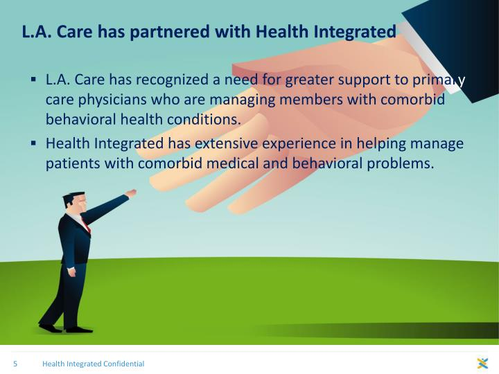 L.A. Care has partnered with Health Integrated