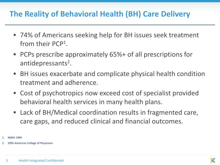 The reality of behavioral health bh care delivery