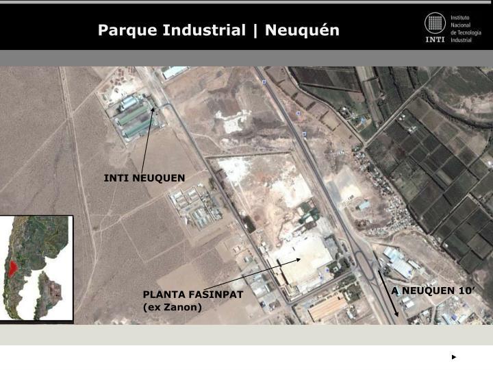 Parque Industrial | Neuquén