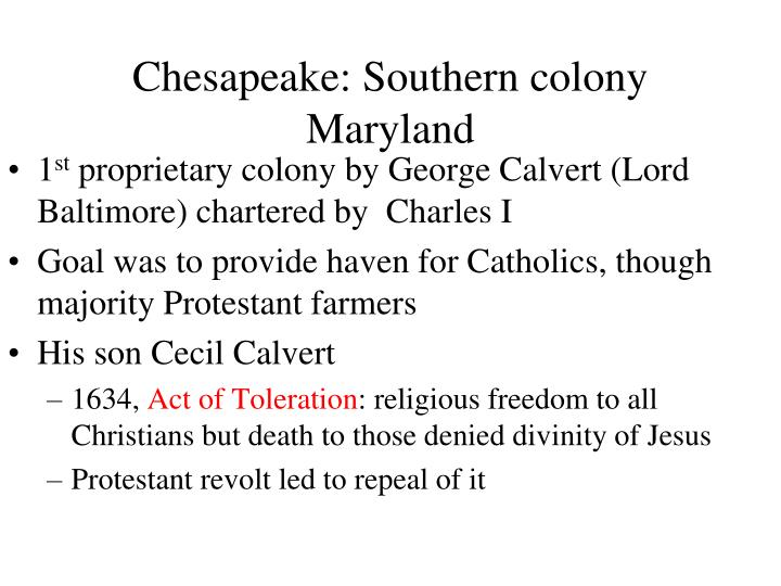 Chesapeake: Southern colony Maryland