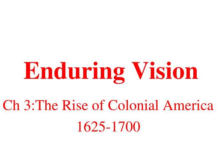 Enduring Vision