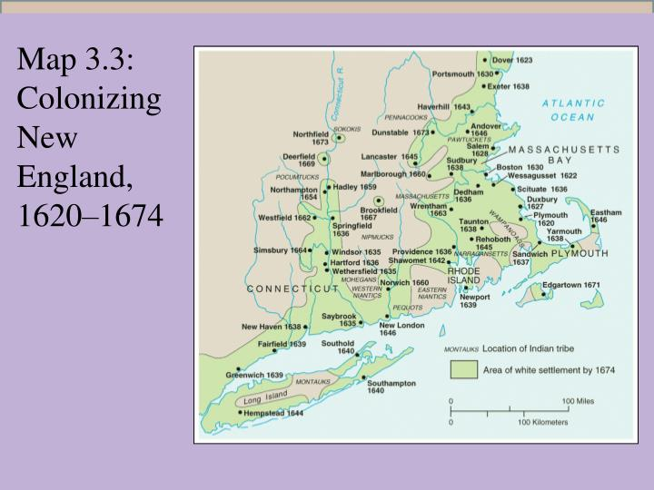 Map 3.3: Colonizing New England, 1620–1674