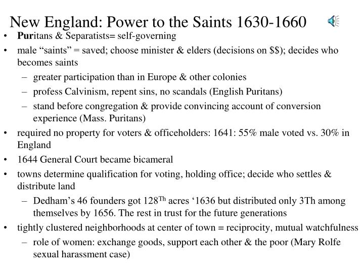 New England: Power to the Saints 1630-1660