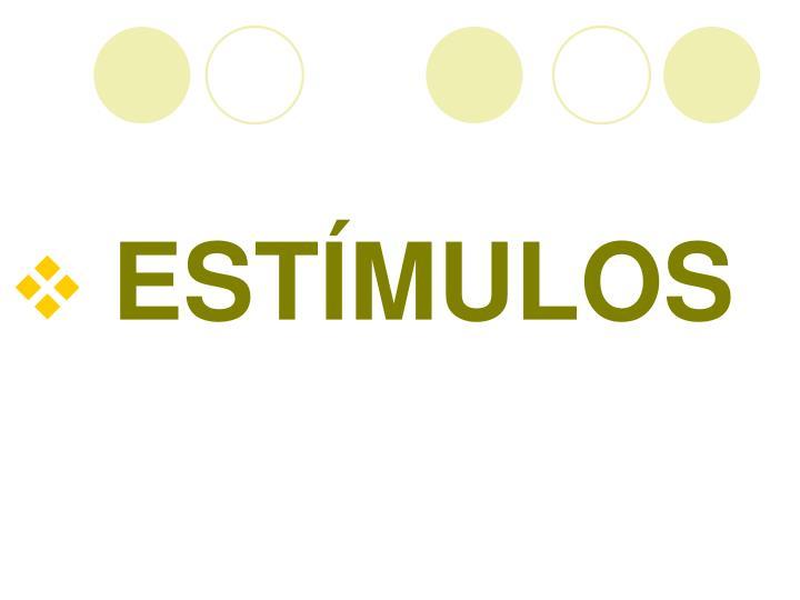 ESTMULOS