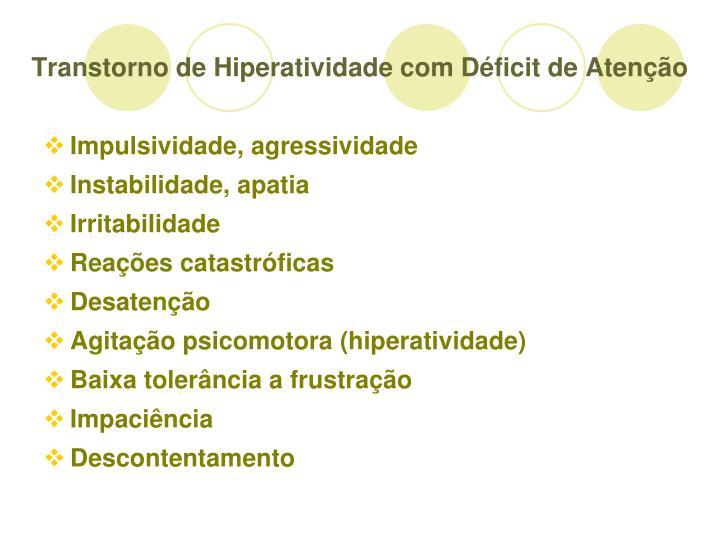 Transtorno de Hiperatividade com Dficit de Ateno