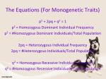 the equations for monogenetic traits1