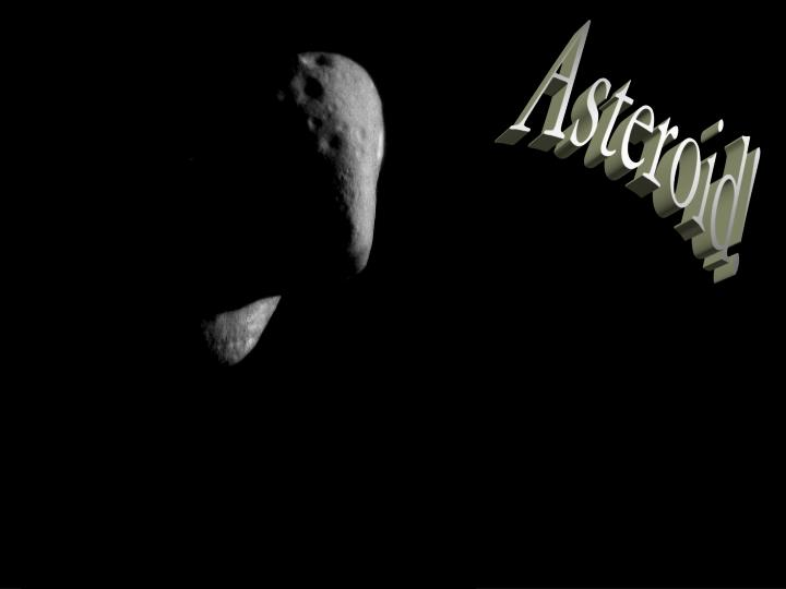 Asteroid!