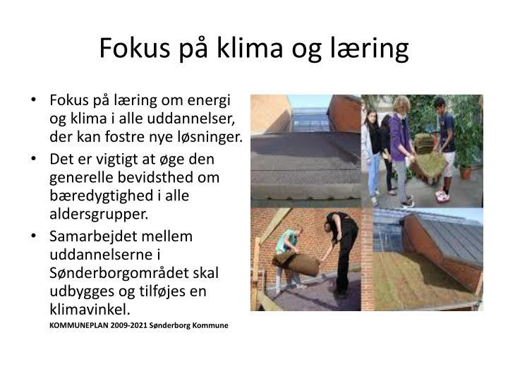 Fokus på klima og læring