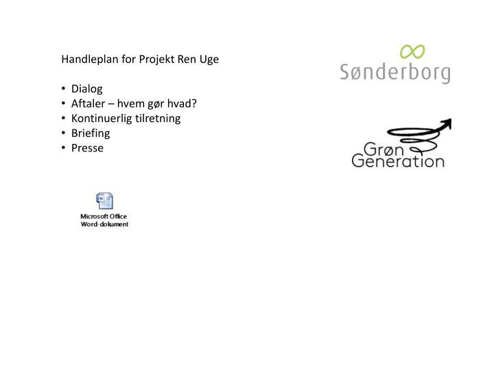 Handleplan for Projekt Ren Uge