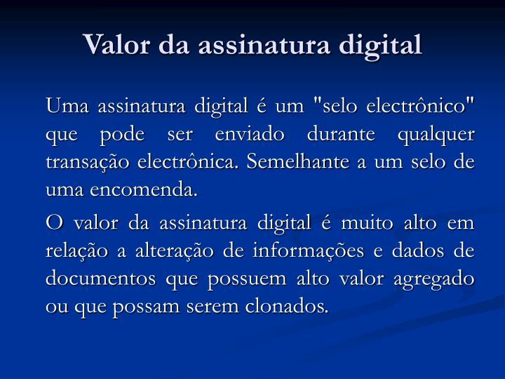 Valor da assinatura digital