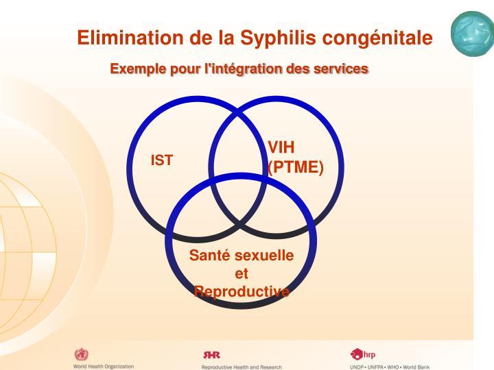 Elimination de la Syphilis congénitale