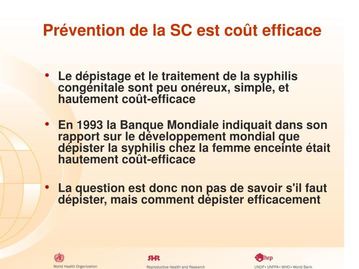 Prévention de la SC est coût efficace