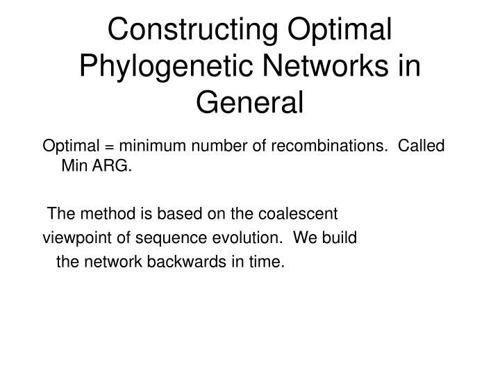 Constructing optimal phylogenetic networks in general