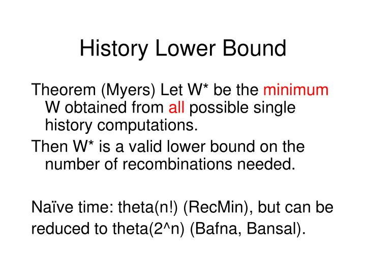 History Lower Bound