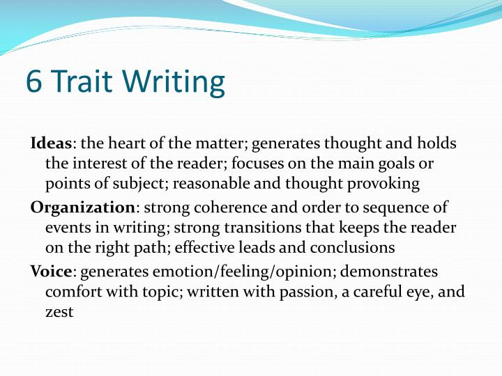 6 Trait Writing