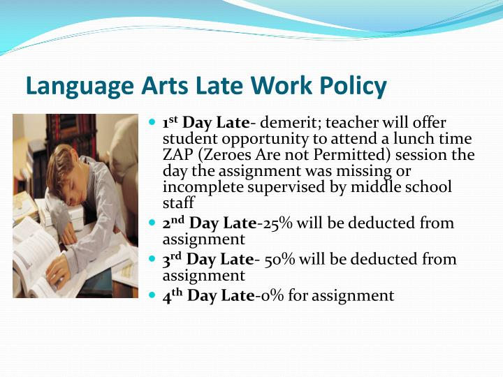 Language Arts Late Work Policy