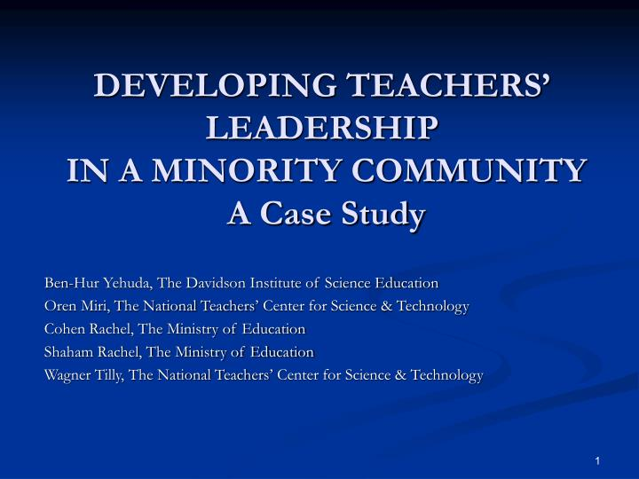 Developing teachers leadership in a minority community a case study