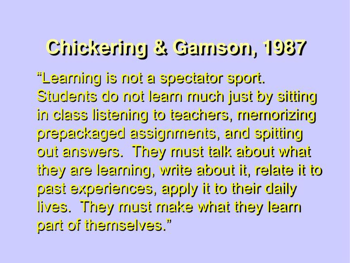 Chickering & Gamson, 1987