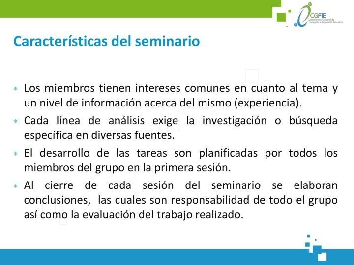 Características del seminario