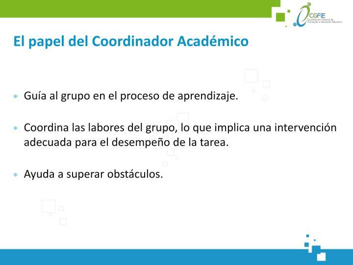 El papel del Coordinador Académico