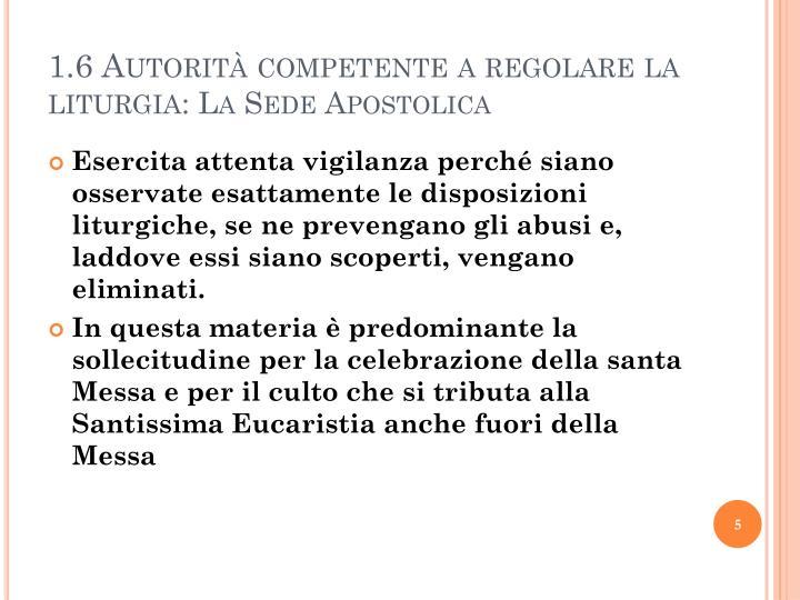 1.6 Autorità competente a regolare la liturgia