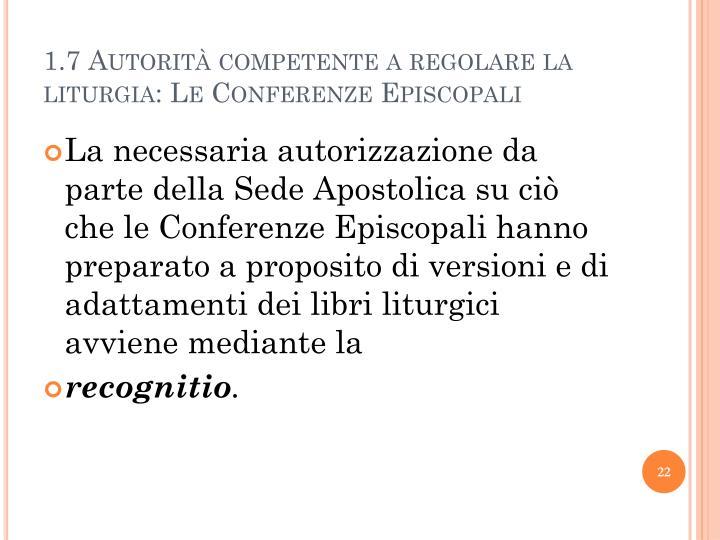 1.7 Autorità competente a regolare la liturgia: Le Conferenze Episcopali