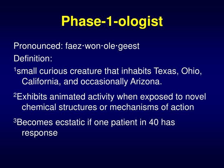 Phase-1-ologist