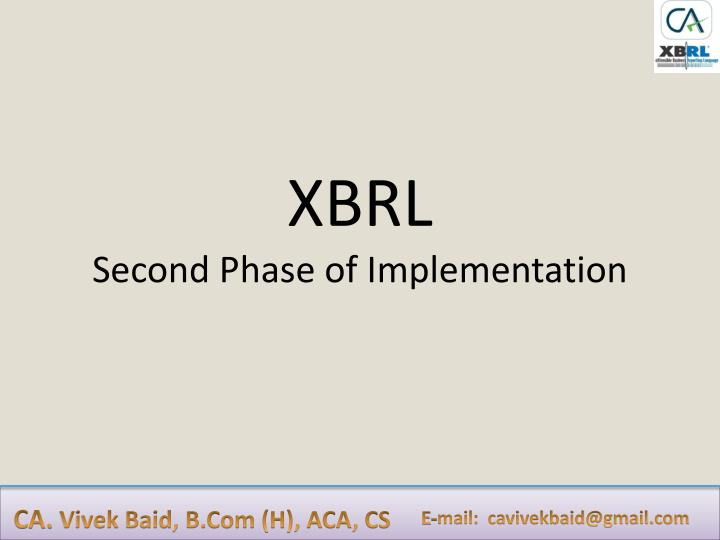 Xbrl second phase of implementation
