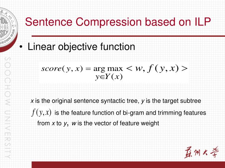 Sentence Compression based on ILP