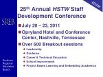 25 th annual hstw staff development conference