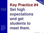 key practice 4 set high expectations and get students to meet them