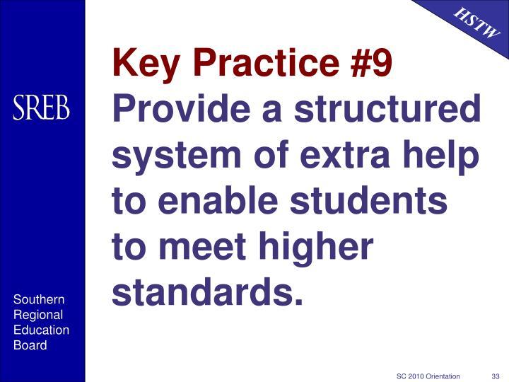 Key Practice #9