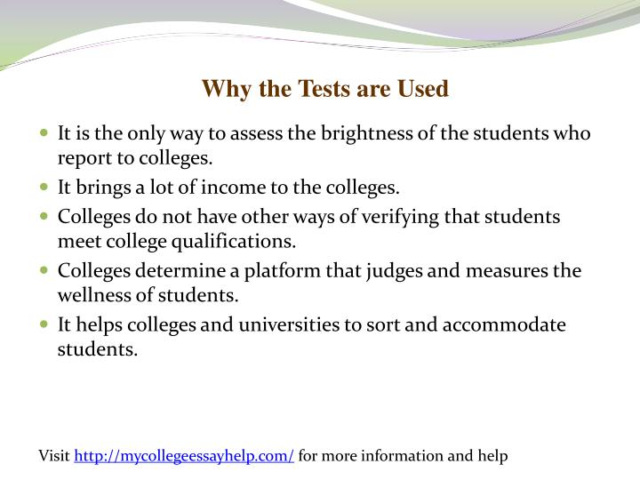 Why the Tests are Used