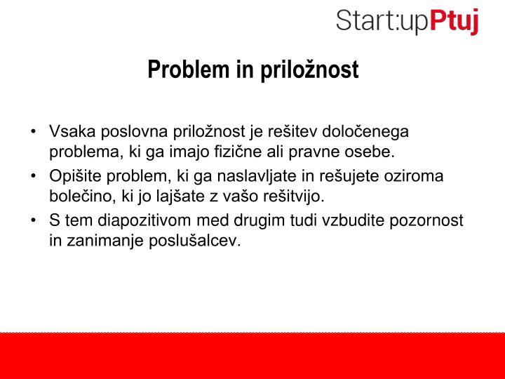 Problem in priložnost