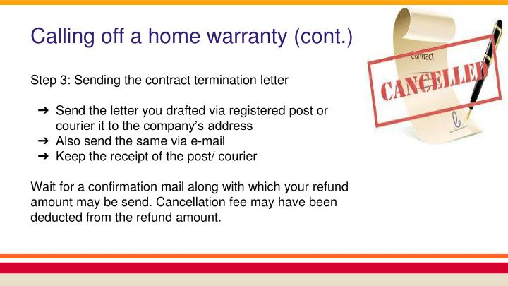 Calling off a home warranty (cont.)
