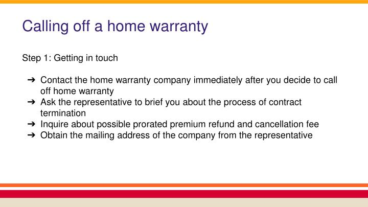 Calling off a home warranty