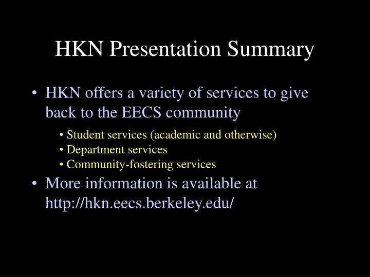 HKN Presentation Summary